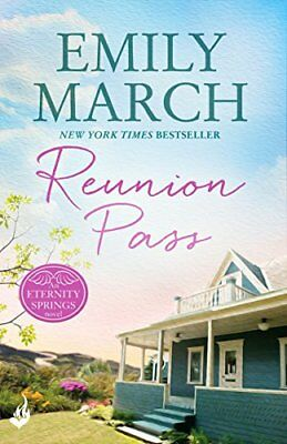 Reunion Pass: Eternity Springs 11,PB,Emily March - NEW