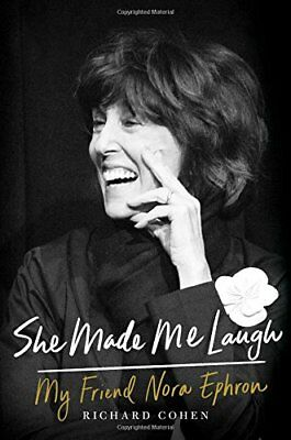 She Made Me Laugh: My Friend Nora Ephron,HB,She Made Me Laugh: My Friend Nora E