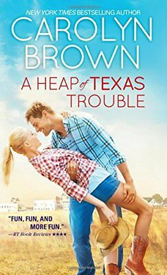 A Heap of Texas Trouble,MP,Carolyn Brown - NEW