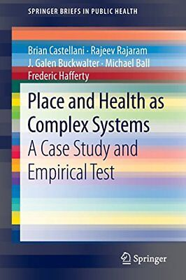 Place and Health as Complex Systems (SpringerBriefs in Public Health),PB- NEW