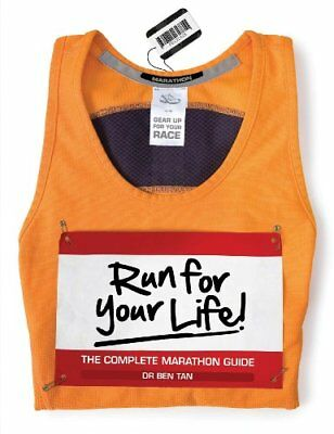 Run for Your Life!: The Complete Marathon Guide,PB,Ben Tan - NEW