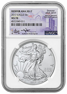 2017 Silver Eagle Denver ANA 2017 NGC MS70 Mercanti Signed ANA SKU48655