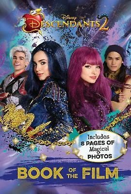 Disney Descendants 2 Book of the Film: Includes 8 Pages of Magical Photos by Par