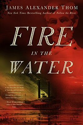 Fire in the Water,HC,James Alexander Thom - NEW