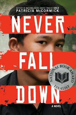 Never Fall Down,HC,Patricia Mccormick - NEW