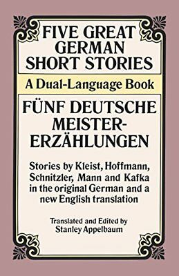 Five Great German Short Stories: A Dual-Language Book (Dual-Language Books),PB,