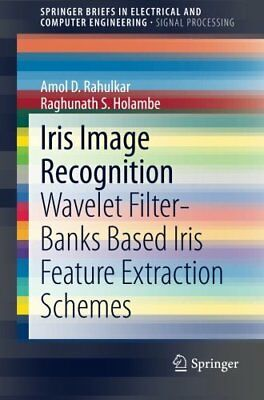 Iris Image Recognition: Wavelet Filter-banks Based Iris Feature Extraction Sche