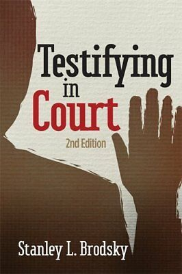 Testifying in Court: Guidelines and Maxims for the Expert Witness,PB,Stanley L.