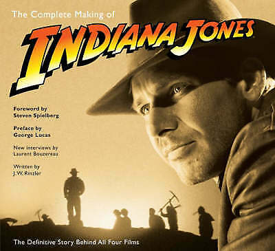 The Complete Making of Indiana Jones, Bouzereau, Laurent