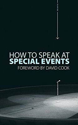 How to Speak at Special Events,PB,David Cook - NEW