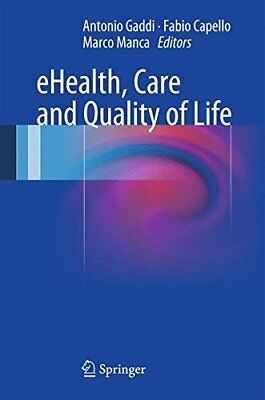 Ehealth Care and Quality of Life,HC, - NEW