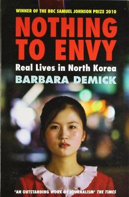 Nothing to Envy: Real Lives in North Korea,Barbara Demick- 9781847081414
