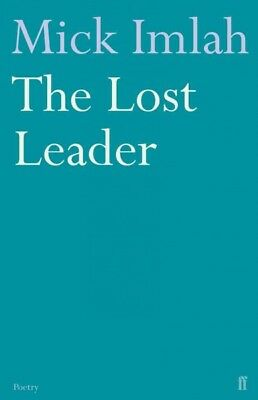 The Lost Leader, Mick Imlah