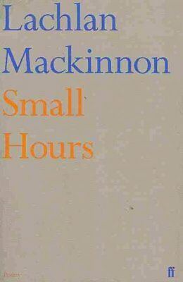 Small Hours, Mackinnon, Lachlan