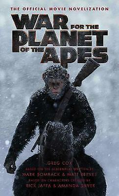 War for the Planet of the Apes: Official Movie Novelization, Greg Cox