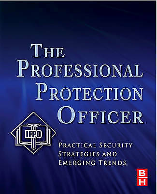 The Professional Protection Officer, IFPO