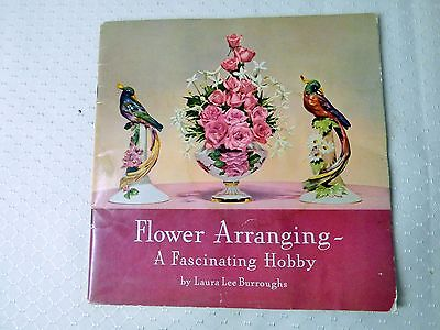 Flower Arranging A Fascinating Hobby,The Coca-Cola Co Book Laura Lee Burroughs