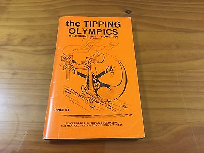 Collectable The Tipping Olympics Melbourne 1956 - Rome 1960 Book