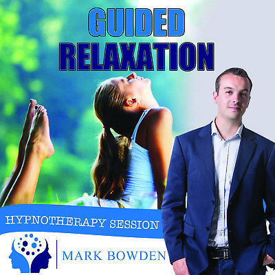 GUIDED RELAXATION HYPNOSIS CD - Mark Bowden Hypnotherapy relax meditation