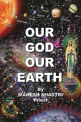 Our God Our Earth,HB,Mahesh Shastri - NEW