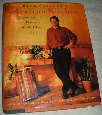 RICK BAYLESS'S MEXICAN KITCHEN Cookbook~~Very Good Condition