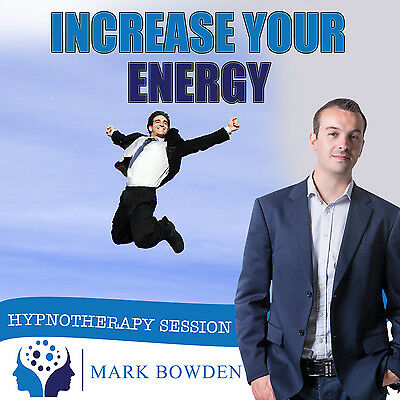 INCREASE YOUR ENERGY HYPNOSIS CD - Mark Bowden Hypnotherapy be more energetic