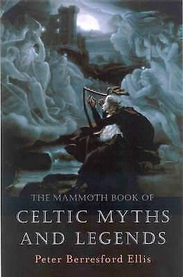 The Mammoth Book of Celtic Myths and Legends (Ma, , New