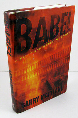 Babel: A Kathy and Brock Mystery by Barry Maitland; SIGNED US 1st/1st 2003 HC/DJ