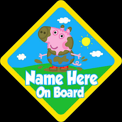 Personalised George Pig Car Sign Baby on Board Safety New Yellow Peppa Pig