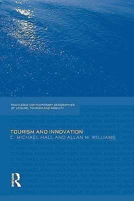 Tourism and Innovation, Hall, Michael C.