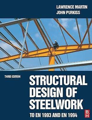 Structural Design of Steelwork to EN 1993 and EN 1994, Martin, Lawrence