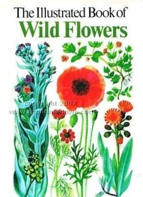 The Illustrated Book of Wild Flowers,S. Ary, Mary Gregory