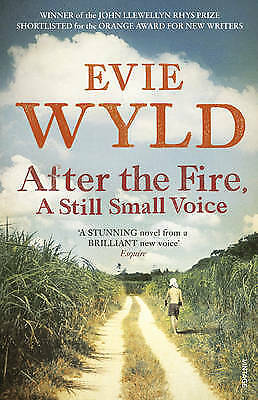 After the Fire, A Still Small Voice, Wyld, Evie