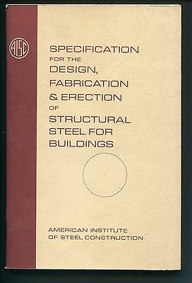 Book SPECIFICATION for DESIGN FABRICATION ERECTION STRUCTURAL STEEL AISC 1961