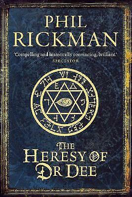 The Heresy of Dr Dee, Phil Rickman