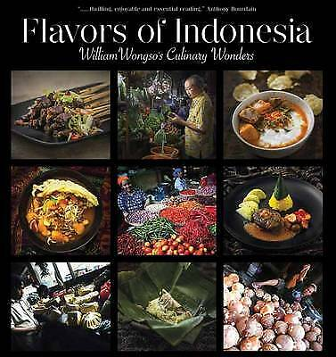 Flavors of Indonesia, William W. Wongso