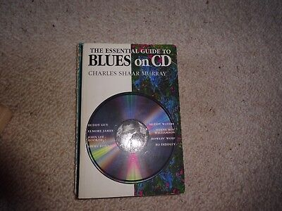 The Essential Guide To Blues On Cd Book