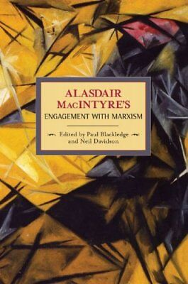 Alasdaire Macintyre's Engagement with Marxism: Selected Writings 1953-1974,PB,A