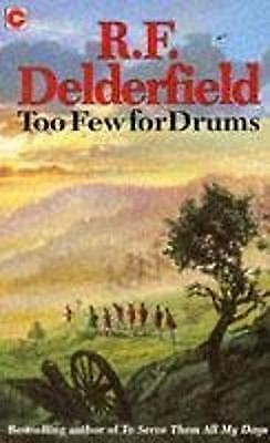 Too Few for Drums (Coronet Books),PB,R.F. Delderfield - NEW