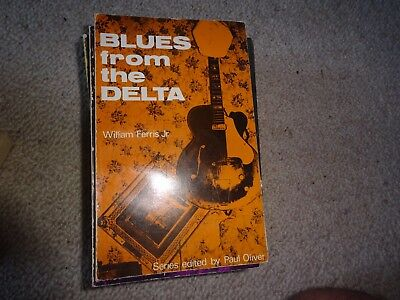 Blues From The Delta Old Blues Book-Paul Oliver