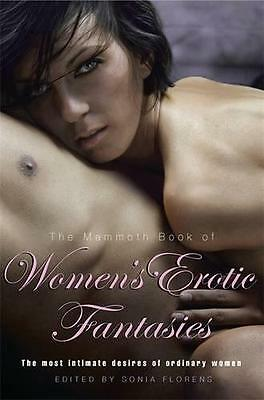 The Mammoth Book of Women's Erotic Fantasies (Mammoth Books) by Sonia Florens  