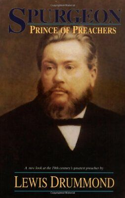Spurgeon: Prince of Preachers (3rd),HB,Lewis A Drummond - NEW