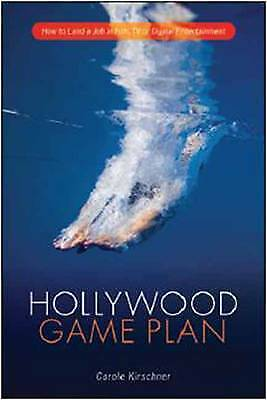 Hollywood Game Plan, Carole M. Kirschner