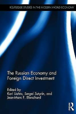 The Russian Economy and Foreign Direct Investment, Kari Liuhto