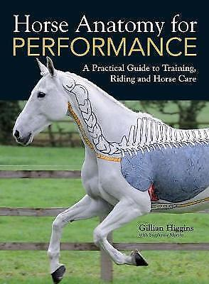 Horse Anatomy for Performance, Gillian Higgins