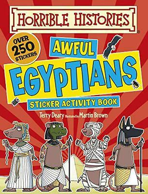 Awful Egyptians (Horrible Histories Sticker Activity Book) by Terry Deary | Pape