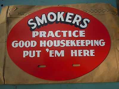NEW OLD STOCK VINTAGE-1950s - SMOKERS PRACTICE GOOD HOUSEKEEPING - Sign Enamel