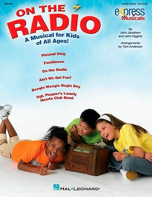 Hal Leonard On Radio An Express Musical Kids of All Ages! Classroom Kit