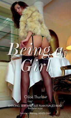 Being a Girl (Nexus) by Chloë Thurlow | Mass Market Paperback Book | 97803523413
