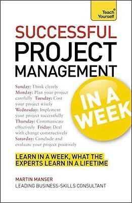 Teach Yourself Successful Project Management in a Week by Mark Brown   Paperback